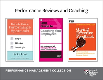Performance Reviews and Coaching: The Performance Management Collection (5 Books) ebook by Harvard Business Review,Dick Grote
