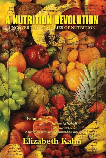A Nutrition Revolution ebook by Elizabeth Kahn
