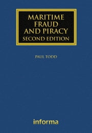 Maritime Fraud and Piracy ebook by Paul Todd