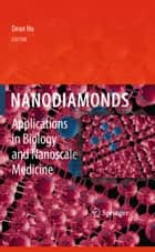 Nanodiamonds ebook by Dean Ho