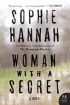 Woman with a Secret - A Novel eBook par Sophie Hannah