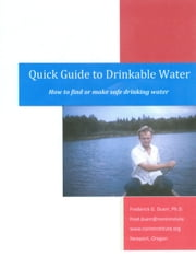 Quick Guide to Drinkable Water ebook by Fred Duerr