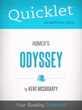 Quicklet on Homer's Odyssey (CliffsNotes-like Book Summary) ebook by Kent McGroarty