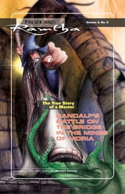 Gandalf's Battle on The Bridge In The Mines of Moria ebook by Ramtha