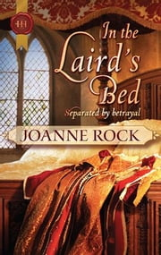 In the Laird's Bed ebook by Joanne Rock
