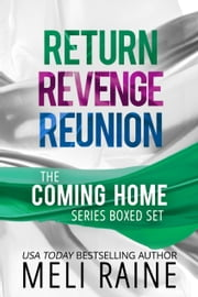 The Coming Home Series Boxed Set - Romantic Suspense ebook by Meli Raine