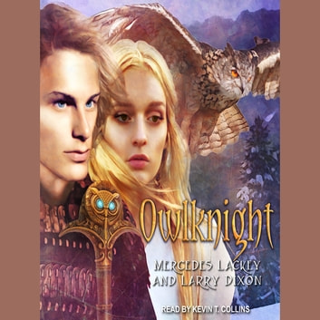 Owlknight audiobook by Mercedes Lackey,Larry Dixon