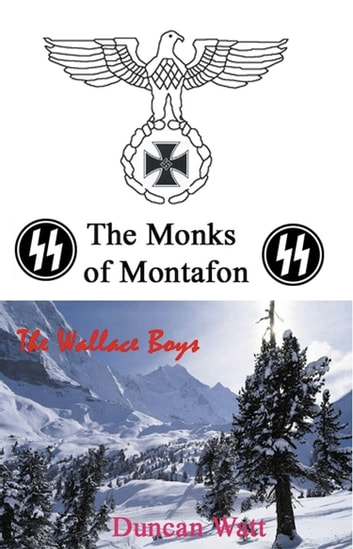 The Monks of Montafon ebook by Duncan Watt