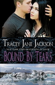 Bound by Tears ebook by Tracey Jane Jackson