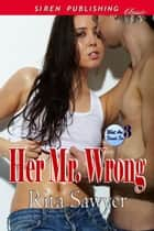 Her Mr. Wrong ebook by Rita Sawyer