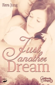 Just another dream ebook by Kera Jung
