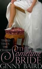 The Sometime Bride ebook by Ginny Baird