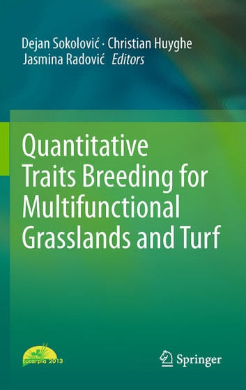 Quantitative Traits Breeding for Multifunctional Grasslands and Turf ebook by