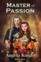 Master of Passion ebook by Angela Knight