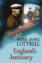 England's Janissary ebook by Peter James Cottrell
