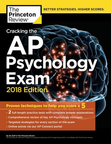 Cracking the AP Psychology Exam, 2018 Edition - Proven Techniques to Help You Score a 5 ebook by Princeton Review