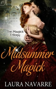 Midsummer Magick ebook by Laura Navarre