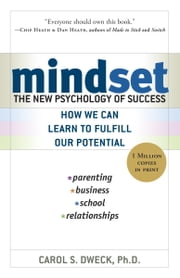 Mindset - The New Psychology of Success ebook by Carol Dweck