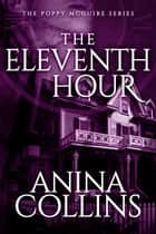 The Eleventh Hour ebook by Anina Collins