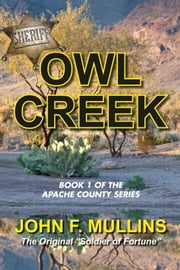 Owl Creek: An Apache County Novel ebook by John Mullins
