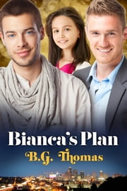 Bianca's Plan ebook by B.G. Thomas
