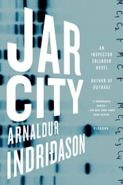 Jar City - An Inspector Erlendur Novel ebook by Arnaldur Indridason