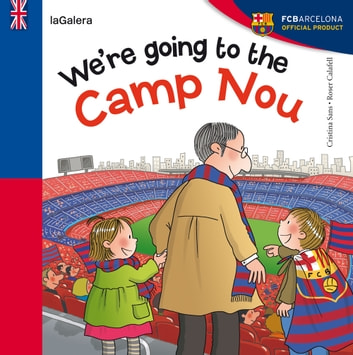 We're going to the Camp Nou ebooks by Cristina Sans Mestre