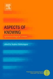 Aspects of Knowing: Epistemological Essays ebook by Hetherington, Stephen, II