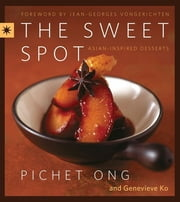 The Sweet Spot ebook by Pichet Ong,Genevieve Ko
