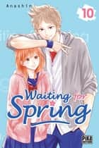 Waiting for spring T10 ebook by ANASHIN