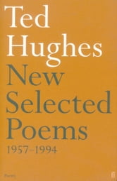 New and Selected Poems ebook by Ted Hughes