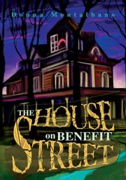The House on Benefit Street ebook by Donna Montalbano