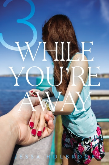 While You're Away Part III - While You're Confusing ebook by Jessa Holbrook