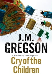 Cry of the Children ebook by J.M. Gregson