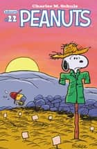 Peanuts #22 ebook by Charles M. Schulz, Various, Charles M. Schulz,...