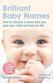 Brilliant Baby Names ebook by Laura King,Geoff King