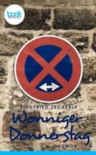 Wonniger Donnerstag - booksnacks (Kurzgeschichte, Humor) ebook by Siegfried Zecherle