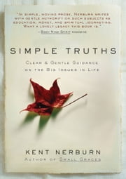 Simple Truths ebook by Kent Nerburn