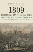 Thunder on the Danube ebook by John H Gill