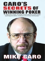 Caro's Secrets of Winning Poker ebook by Mike Caro
