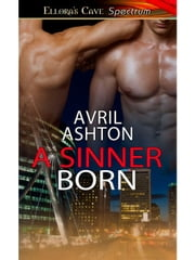 A Sinner Born ebook by Avril Ashton