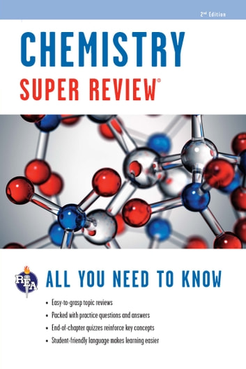 Chemistry Super Review - 2nd Ed. ebook by Editors of REA