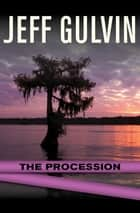 The Procession ebook by Jeff Gulvin