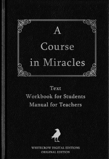 A Course in Miracles eBook by Helen Schucman