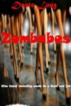 Zombabes ebook by Dante Long