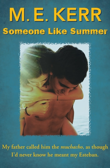 Someone Like Summer ebook by M. E. Kerr