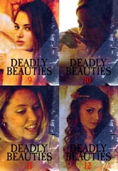 Deadly Beauties Collected Edition 3 – Volumes 9-12 ebook by Abigail Ramsden