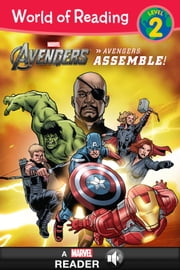 World of Reading: The Avengers: Assemble! - A Marvel Read-Along (Level 2) ebook by Marvel Press, Tomas Palacios