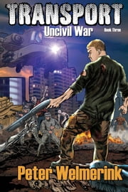 Uncivil War ebook by Peter Welmerink
