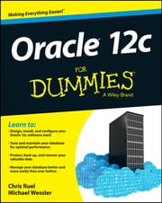 Oracle 12c For Dummies ebook by Chris Ruel, Wessler